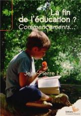 La fin de l'éducation ? Commencements …